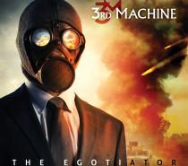 3rd Machine: The Egotiator