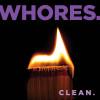 Whores.: Clean.