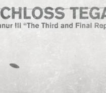 "Schloss Tegal: Oranur III ""The Third and Final Report"""
