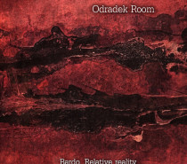 Odradek Room: Bardo. Relative reality