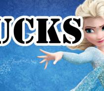 10 Reasons Why Disney's Frozen SUCKS AND WILL ALWAYS SUCK