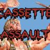 Cassette Assault!  No Visible Scars