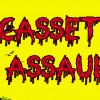 Cassette Assault! Noise, Noisy, Noisier!