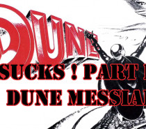 Frank Herbert's Dune Sucks: Part II – Dune Messiah