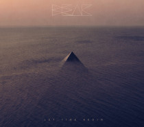 Beak – Let Time Begin