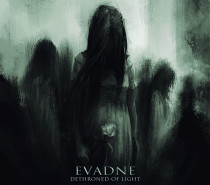 Evadne – Dethroned of Light EP