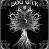 Bog Oak – A Treatise On Resurrection And The Afterlife
