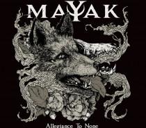Mayak – Allegiance to None