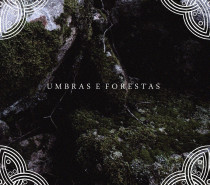 Downfall of Nur – Umbras e Forestas