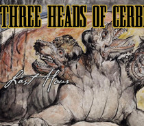 THE THREE HEADS OF CERBERUS – The Last Hour