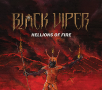 Black Viper – Hellions of Fire (Woah You Guys Do Power and/or Speed Metal?)