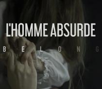 L'Homme Absurde – Belong (Past-Black Metal)