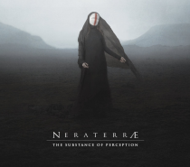 NERATERRÆ – The Substance of Perception (Almost Pretentious Dark Ambient)