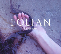 Folian – Blue Mirror (Shoegaze Ouroboros)