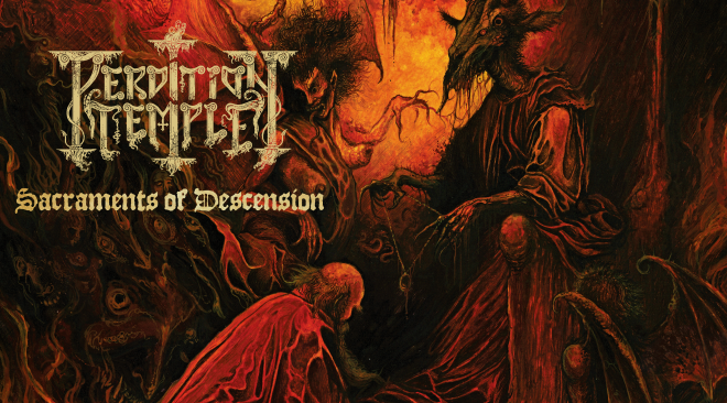 Perdition Temple – Sacraments of Descension (That Florida Thing)