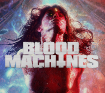 Blood Machines (Vapid Sci-Fi Horror Synth Cheese)