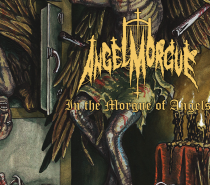 Angel Morgue – In the Morgue of Angels (The Redundant of Blasphemous Death Metal)