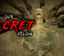 Our Secret Below (Literally Underground Stalker Escape Game)