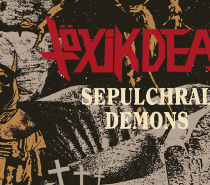 Töxik Death – Sepulchral Demons (Umlaut is Okay Sometimes Thrash)