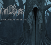 Vacant Eyes – A Somber Preclusion of Being (Turgid Funeral Doom)