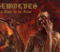Werewolves – What a Time to Be Alive (Actually Brutal Death Metal)