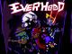 Everhood (Retro Weirdo Boss Battle RPG)