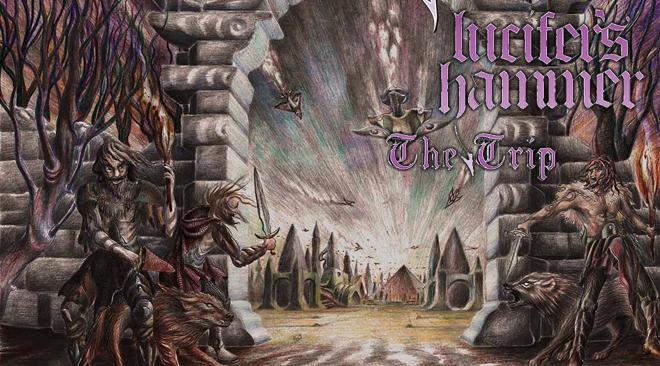 Lucifer's Hammer – The Trip (WTF Do You Want? Dark Fantasy Metal)