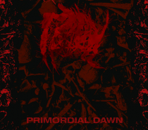 Malgöth – Primordial Dawn (Psychotic Death Metal)