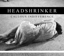 Headshrinker – Callous Indifference (Real Mental Health Blackened Death Doom)